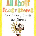 Ecosystem Vocabulary Games/ Word Wall Cards