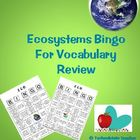 Ecosystems  Environment Vocabulary Bingo game vocabulary strategy