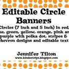 Editable Circle Banners in 2 Sizes and Variety of Colors a