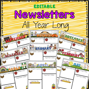 """""""Editable"""" Monthly-themed Newsletters"""