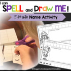 """Editable Name Activity """"I Can Spell My Name"""""""