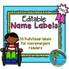 Editable Name Labels {33 individual pictures - ideal for non/emergent readers}