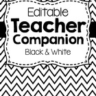 Editable Teacher Companion (Organizing Binder- Black and White)