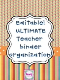 Editable Ultimate Teacher Binder