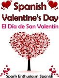 El Dia de San Valentin Spanish Valentine's Day Book (47 pages)