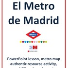 El Metro de Madrid - PowerPoint lesson, metro map activity