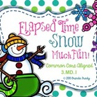 Elapsed Time is SNOW Much Fun! ~Common Core 3.MD.1~