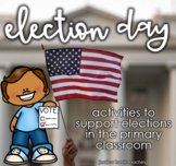 Election Day {A packet of fun activities for lower elementary}