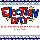 Election Day Informational Text and Activities
