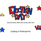 Election Day Social Studies, Math and ELA Mini Unit