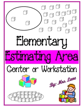 Elementary Estimating Area Center or Workstation!