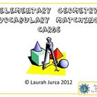 Elementary Geometry Vocabulary Matching Cards