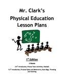 Elementary Physical Education Lesson Plans 1st Edition