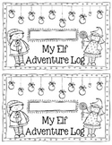 Elf Adventure Log - Holiday Elf Fun!