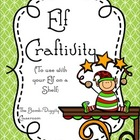 Elf Craftivity