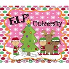 Elf University: A Christmas Elves Thematic Unit