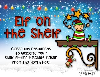 Santa's Spy - Resources to Welcome your North Pole Mischief Maker!
