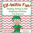Elf-tastic Fun!  Christmas Reading, Writing, & Math Activi