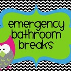 Emergency Bathroom Break Signs
