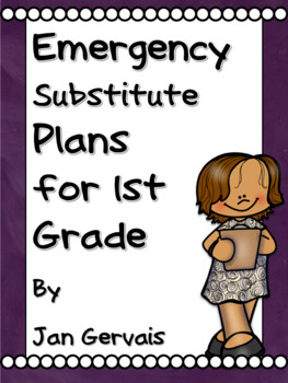 Emergency Substitute Plans for 1st Grade