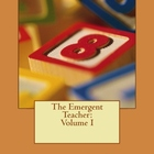 Emergent Teacher Volume I: Phonics and Families