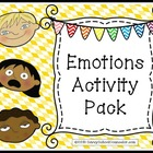 Emotions Activity Pack- Savvy School Counselor