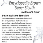 Encyclopedia Brown: Super Sleuth  Teaching Resources