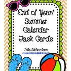 End Of Year/Summer Calendar Task Cards
