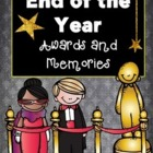End of Year- Classroom Awards and Memory Book