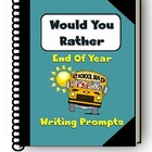 End of Year Writing Prompts - Would You Rather