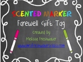 "End of Year ""scent-sational"" Scented Marker Gift Tag"