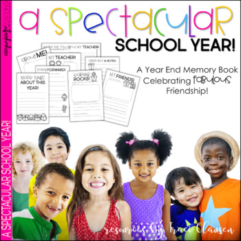 End of the Year Activity - Spectacular School Year