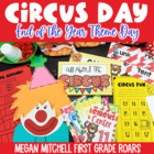 End of the Year Circus Day!
