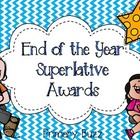 End of the Year Colorful Superlative Awards