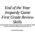 End of the Year Jeopardy Game- Reviewing Skills