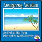 End of the Year Math Activity PowerPoint - Imaginary Vacation