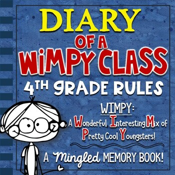 End of the Year Memory Book for 4th Grade: Diary of a W.I.
