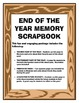 End of the Year Memory Scrapbook - Elementary