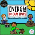 Energy In Our Lives {A Primary Science Unit}