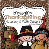 Engaging Thanksgiving Literacy and Math Centers