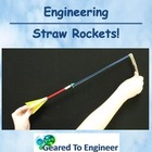 Engineering: Straw Rockets