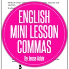 English Literacy Mini Lesson: When To Use Commas