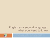 English as a Second Language: What You Need to Know