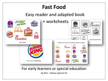 http://www.teacherspayteachers.com/Product/Environmental-Print-Fast-Food-adapted-book-worksheets-Autism-Special-Needs-839107