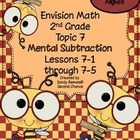 Envision Math (2010) Topic 7 Mental Subtraction Second Gra