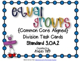 Equal Groups Division Task Cards {Common Core 3.OA.2}