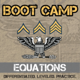 Equation Boot Camp -- Differentiated Equation Solving Prac
