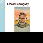 Ernest Hemingway PPT 25 slides:  Works and Style