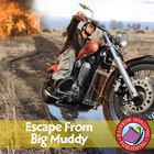 Escape From Big Muddy Gr. 6-8