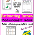 Estimating Inches Game! A Measurement Activity! (Great Cen